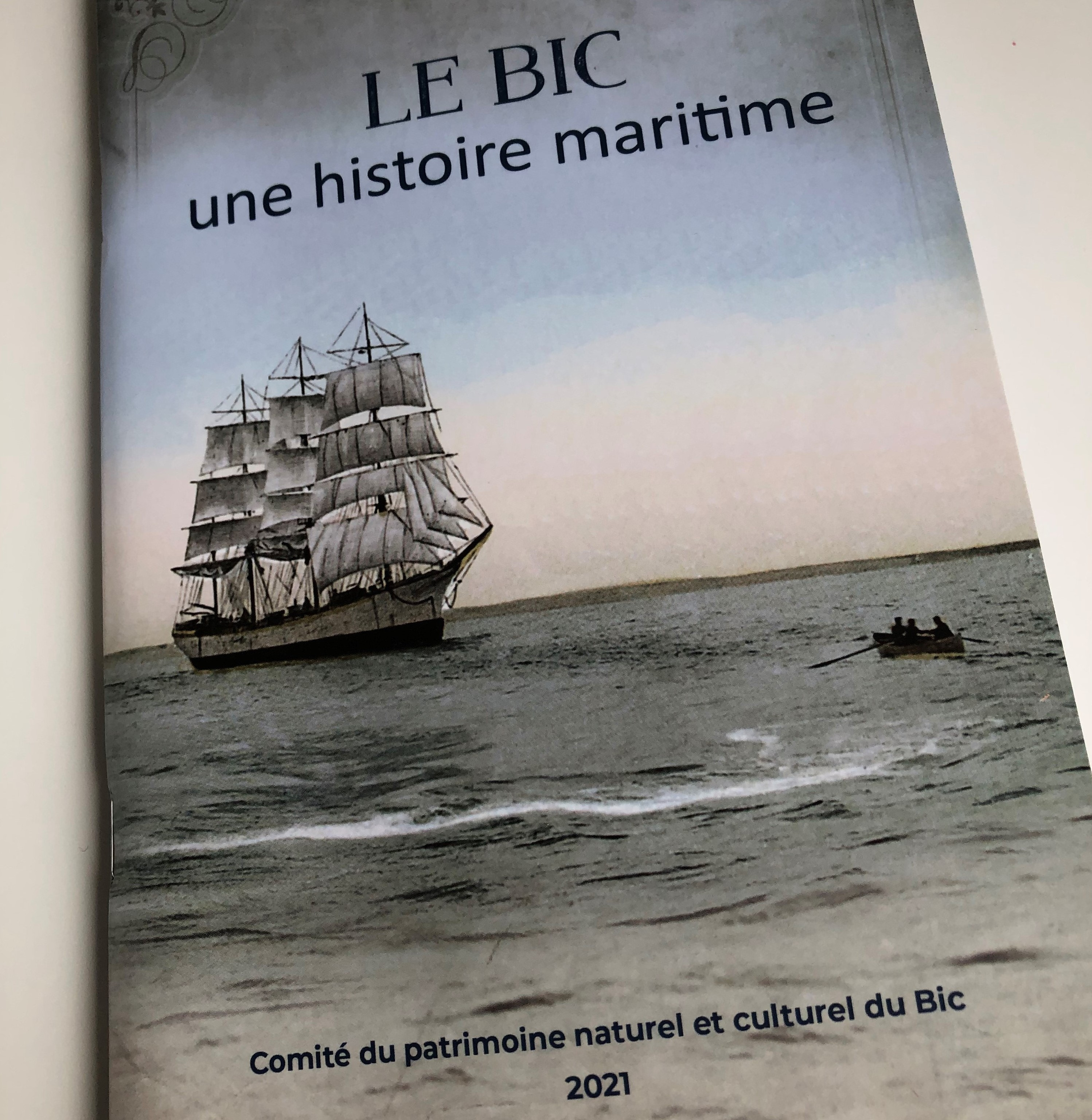 Le Comité du patrimoine naturel et culturel du Bic veut faire découvrir l'histoire maritime de sa communauté avec le livre « Le Bic - Une histoire maritime ».