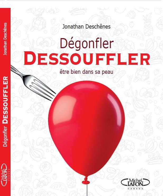 Le livre Dégonfler Souffler de Jonathan Deschênes