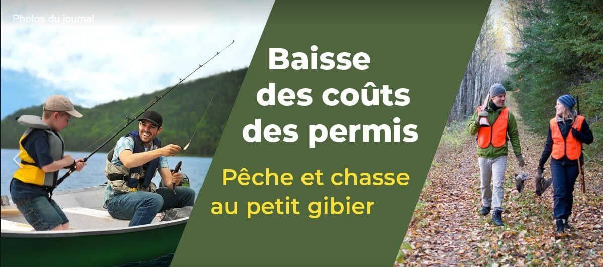 Baisse du coût des permis de chasse et pêche.