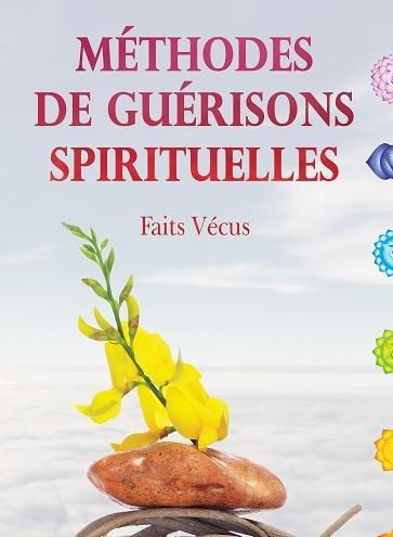 Méthodes de guérisons spirituelles Hélène Lefebvre