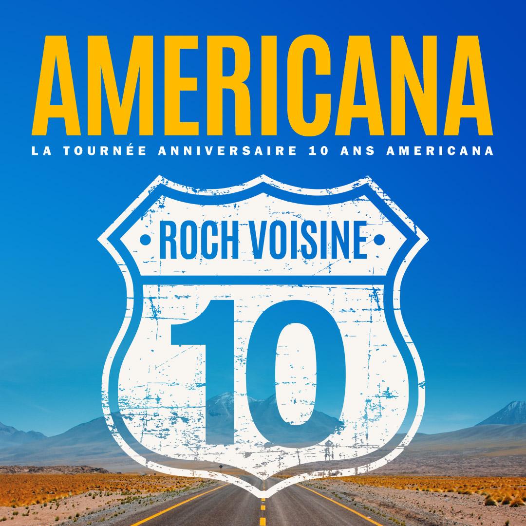 Le 10e anniversaire de la tournée Américana de Rock Voisine.