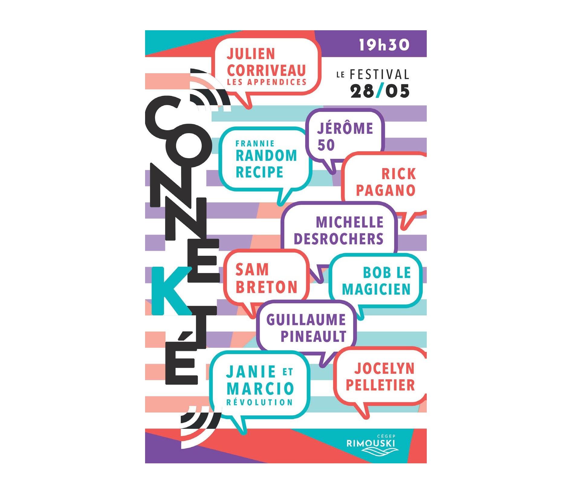 Première présentation du festival étudiant Connekté présenté par le Cégep de Rimouski.