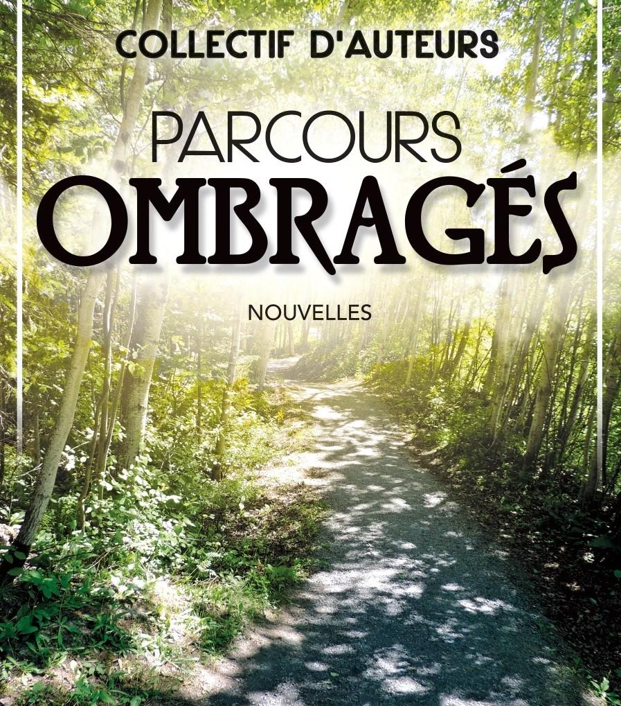 Le recueil « Parcours ombragés » regroupe huit nouvelles écrites par des auteurs amateurs du Bas-Saint-Laurent.