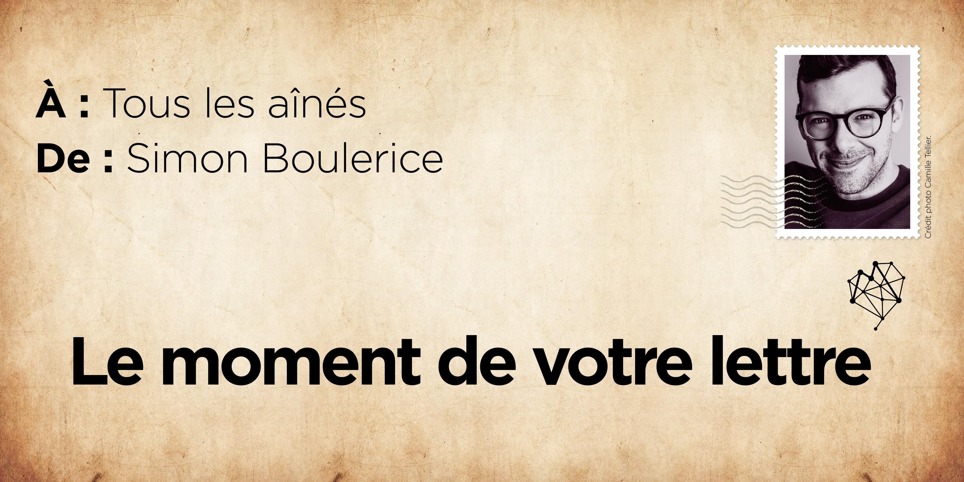 Simon Boulerice lettre aînés