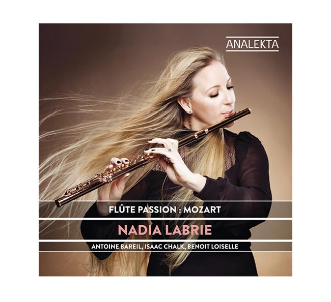 Passion flûte: Mozart de Nadia Labrie