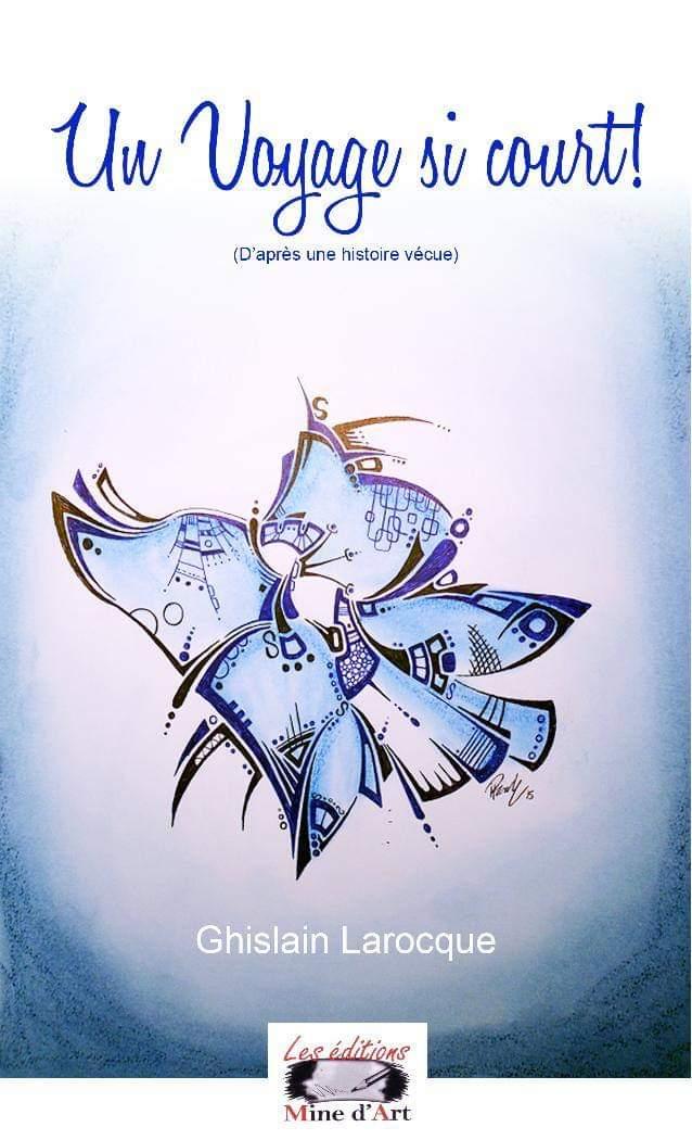 Livre Ghislain Larocque