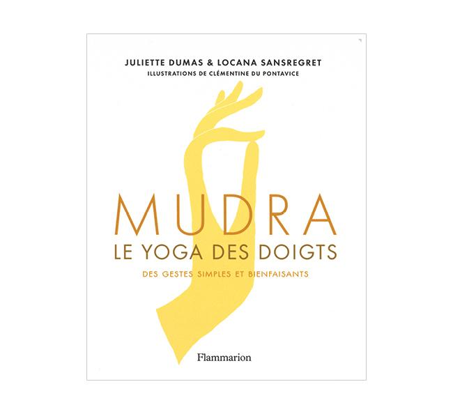 Mudra, le yoga des doigts,