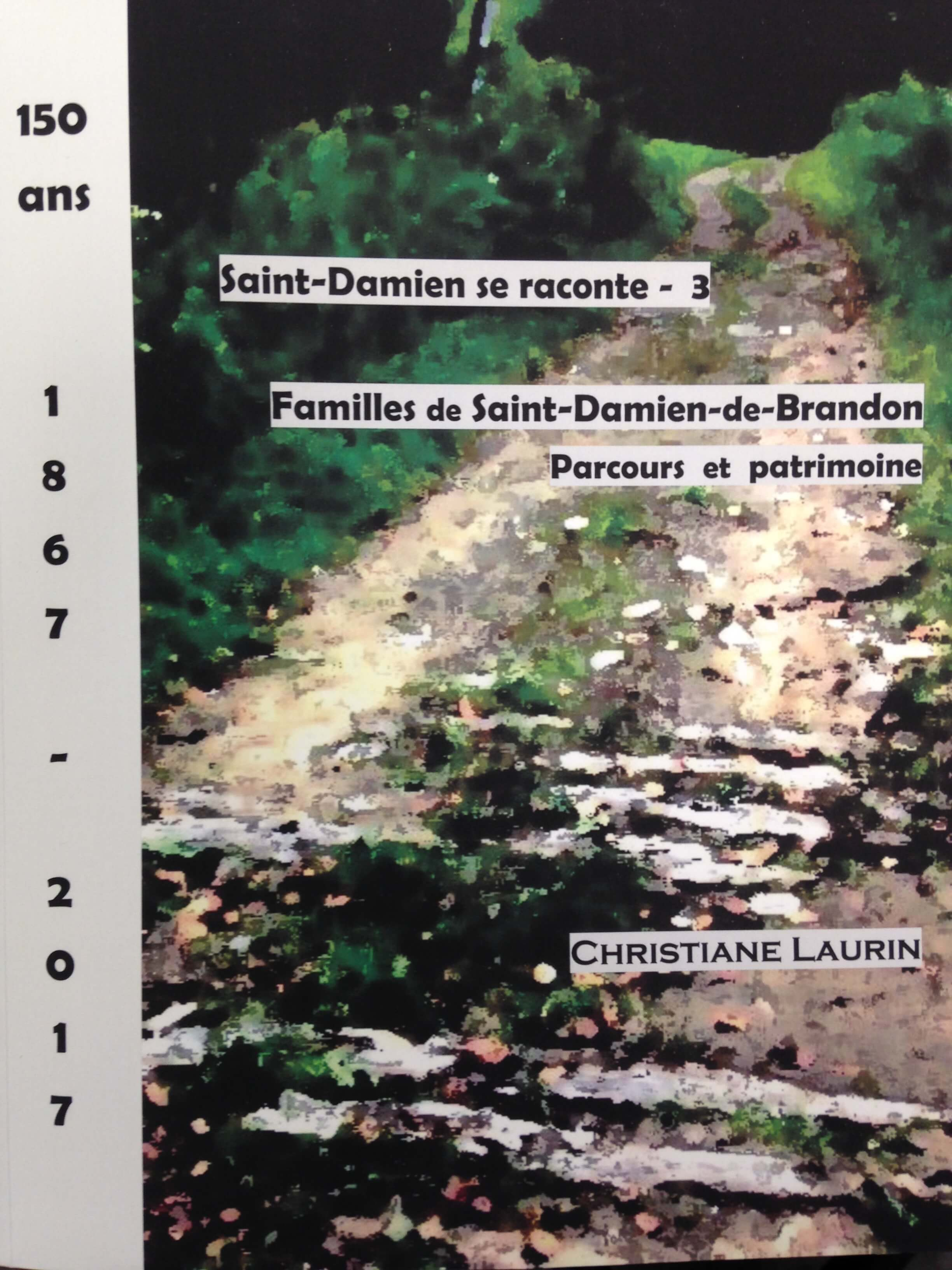 Saint-Damien se raconte Tome 3