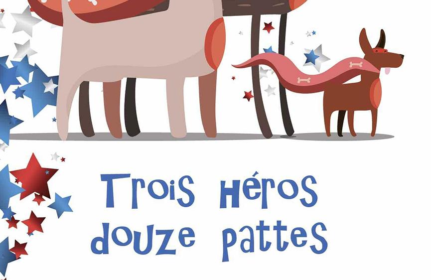 Livre Trois héros, douze pattes