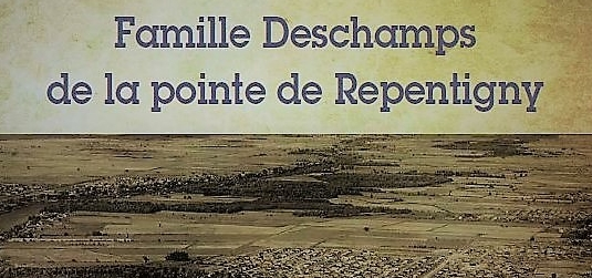 Livre Famille Deschamps de la pointe de Repentigny