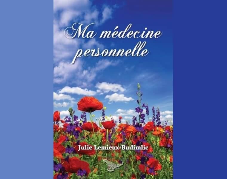 Le livre « Ma médecine personnelle »