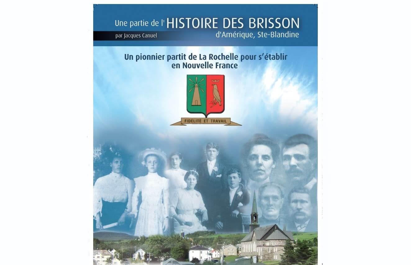 L'histoire des Brisson dans la région