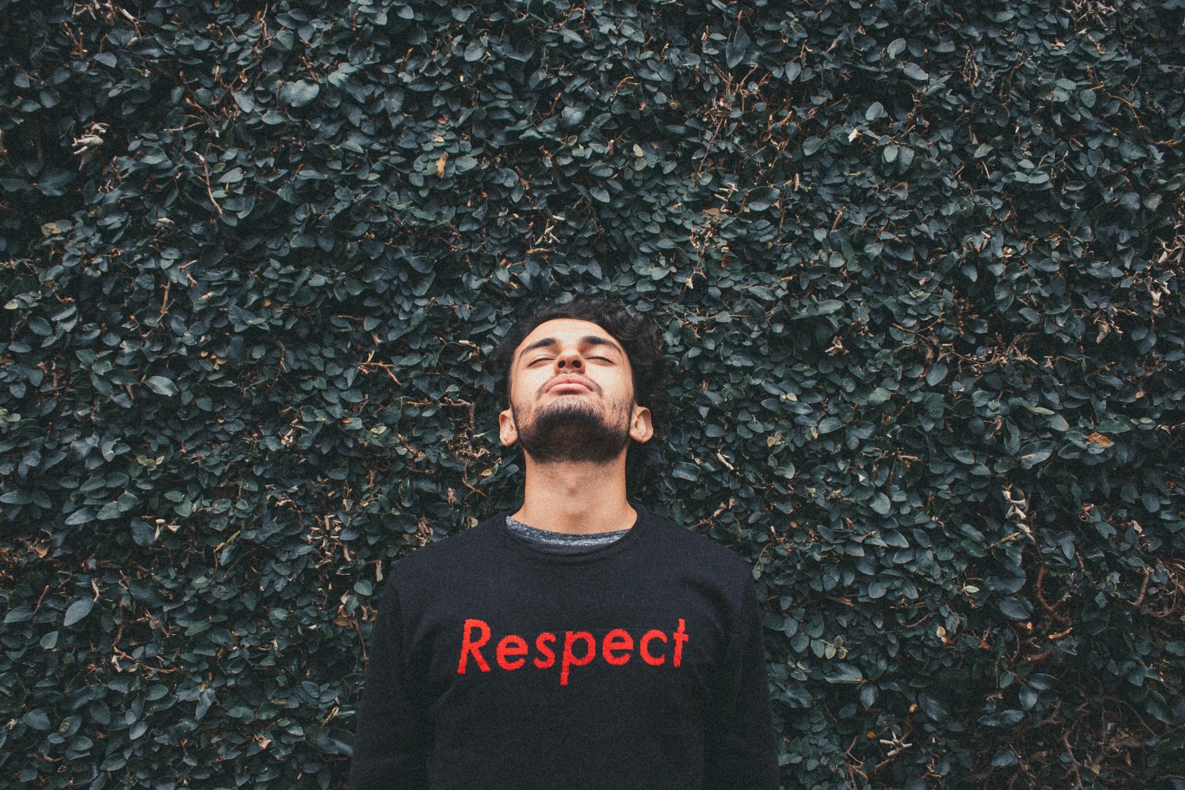 Le respect.