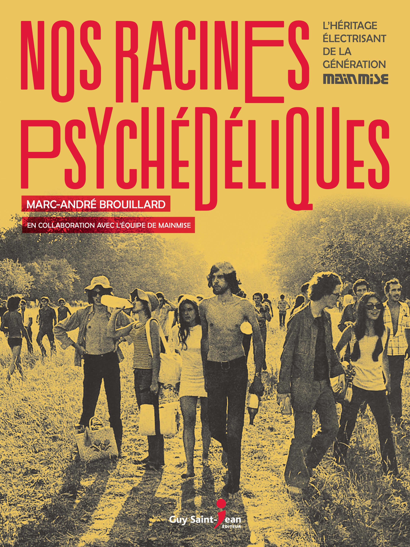 Nos racines psychédéliques